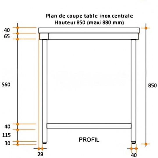 Table inox centrale Profondeur 700 Hauteur 850 mm